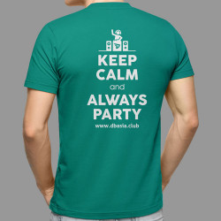 Tshirt - Keep Calm & Always...